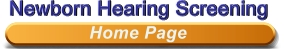 Newborn Hearing Screening - Home Page